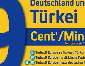 Turkcell: Für 9 Cent in die Türkei telefonieren